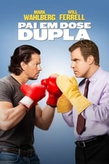 Pai em Dose Dupla (2015) Torrent Dublado e Legendado