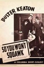 So You Won't Squawk