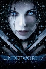 Image Underworld: Evolution – Lumea de dincolo 2: Evoluția (2006) Film online subtitrat in Romana HD