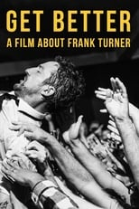 Get Better: A Film About Frank Turner
