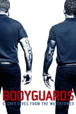 Poster van Bodyguards: Secret Lives from the Watchtower