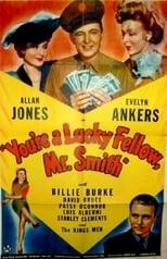 You're a Lucky Fellow, Mr Smith