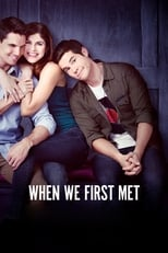 Poster for When We First Met
