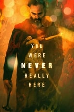 You Were Never Really Here small poster