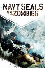 Navy Seals vs. Zombies (2015) Torrent Dublado e Legendado