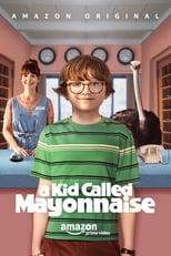 A Kid Called Mayonnaise 1ª Temporada Completa Torrent Legendada