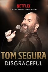 Image Tom Segura: Disgraceful