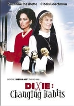 Dixie: Changing Habits