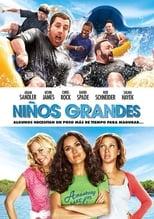 Niños grandes (Grown Ups) (Son como niños) (2010)