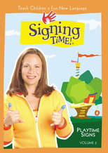 Signing Time: Vol. 2, Playtime Signs