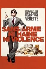 Sans arme, ni haine, ni violence