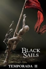 Black Sails 2ª Temporada Completa Torrent Dublada e Legendada