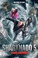 Sharknado 5: Global Swarming (2017) box art