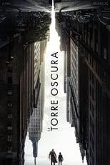 The Dark Tower / La torre oscura (2017)