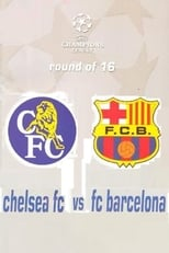 Champions League 16 Round 2nd Leg : Chelsea FC vs FC Barcelona