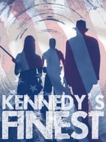 Kennedy's Finest