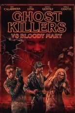Image Ghost Killers vs. Bloody Mary (2018)