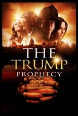 Putlocker The Trump Prophecy (2018)