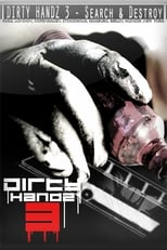 Dirty Handz 3: Search And Destroy