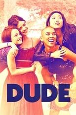 Dude: A Vida é Assim (2018) Torrent Dublado e Legendado