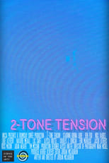 2-Tone Tension