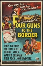 Four Guns to the Border