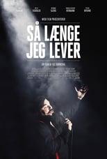 Poster for Så Længe Jeg Lever