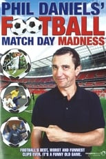 Phil Daniels' Football Match Day Madness