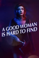 Image A Good Woman Is Hard to Find (2019) Film online subtitrat in Romana HD