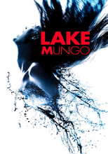 Lake Mungo - one of our movie recommendations