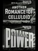 Another Romance of Celluloid: Electrical Power