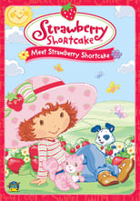 Strawberry Shortcake: Meet Strawberry Shortcake