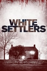 Image White Settlers (The Blood Lands) (2014)