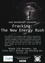 Fracking - the New Energy Rush