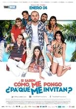 Si saben como me pongo (pa' qué me invitan) (2018)