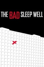 The Bad Sleep Well