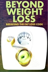 Image Beyond Weight Loss: Breaking the Fat Loss Code (2020)