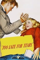 Too Late For Tears (1949) Box Art