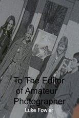 To The Editor of Amateur Photographer