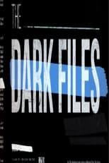 The Dark Files
