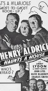 Henry Aldrich Haunts a House