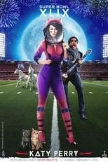 Katy Perry: NFL Super Bowl XLIX - Half Time Show
