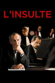 L'Insulte  streaming vf