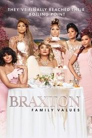 Braxton Family Values streaming vf