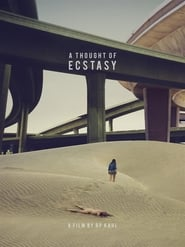 A Thought of Ecstasy streaming