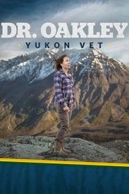 Dr. Oakley, Yukon Vet streaming vf