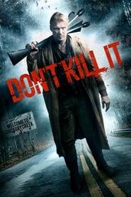 Don't Kill It  film complet