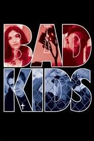 Bajar The Bad Kids Subtitulado por MEGA.