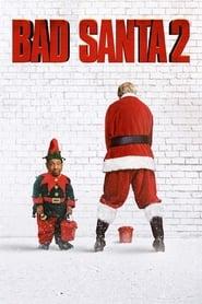Bajar Bad Santa 2 Latino por MEGA.