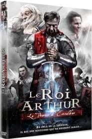 Le Roi Arthur : Le pouvoir d'Excalibur  film complet